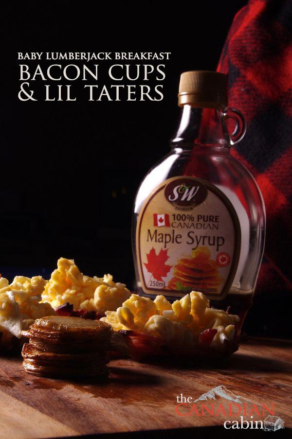Baby Lumberjack Breakfast; Bacon Cups & Lil Taters
