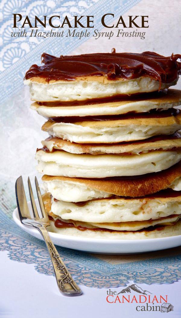 Pancake Cake with Hazelnut Maple Syrup Frosting